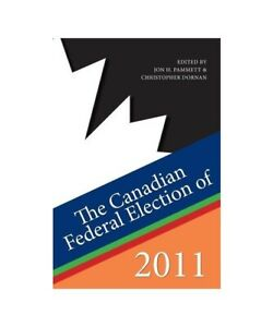 Jon-H-Pammett-Christopher-Dornan-034-the-Canadian-Federal-Election-of-2011-034