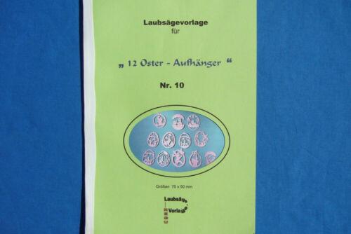 """Laubsägevorlagen Nr010 /""""12 verschied selber basteln Osteraufhänger /""""z REGU"""