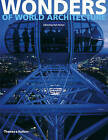 Wonders of World Architecture: Amazing Structures and How They Were Built by Thames & Hudson Ltd (Paperback, 2009)
