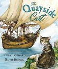 The Quayside Cat by Toby Forward (Paperback, 2014)