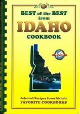 Best of the Best State Cookbook: Best of the Best from Idaho Cookbook : Selected Recipes from Idaho's Favorite Cookbooks (2003, Paperback)