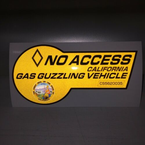 """No Access Clean Air Vehicle Gas Guzzler V8 California 4/"""" Vinyl Decal Sticker"""