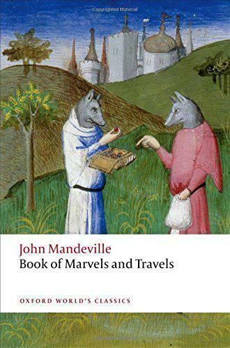 The Book Of Marvels Et Travels (Oxford World's Classics) Par Mandeville, John, N