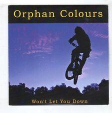 (HB311) Orphan Colours, Won't Let You Down - 2015 DJ CD