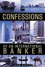 Confessions of an International Banker by Sean Hickey (Paperback / softback, 2013)