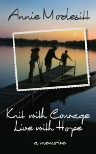 Knit-With-Courage-Live-With-Hope-by-Annie-Modesitt-Audiobook-Unabridged-New