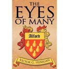 The Eyes of Many by Victor G Henigan (Paperback / softback, 2012)