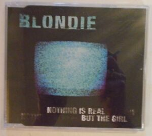 BLONDIE-Nothing-Is-Real-But-The-Girl-MAXI-CD-SINGLE