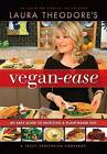 Laura Theodore's Vegan-Ease: An Easy Guide to Enjoying a Plant-Based Diet by Laura Theodore (Hardback, 2015)