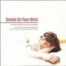 GENTLE ON YOUR MIND ( CD ) - 18 TIMELESS CLASSICS TO LOSE YOURSELF WITHIN