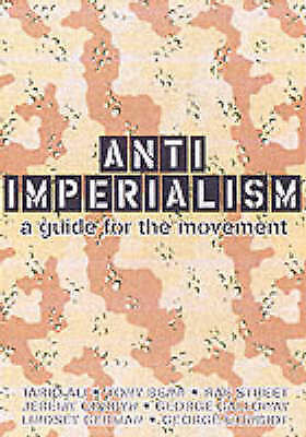 (Good)-Anti-imperialism: A Guide for the Movement (Paperback)-Farah Reza-1898876