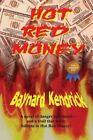 Hot Red Money by Baynard Kendrick (Paperback / softback, 2013)