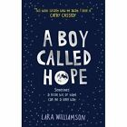 A Boy Called Hope by Lara Williamson (Paperback, 2014)