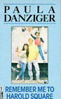 Remember Me to Harold Square by Paula Danziger (Paperback, 1989)