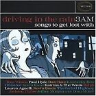 Various Artists - Driving in the Rain 3 Am (Songs to Get Lost With, 2002)