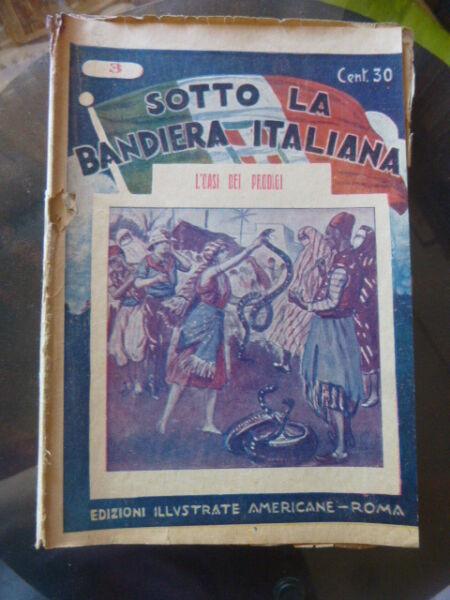 '20/30 Romanzo Sotto La Bandiera Italiana - N°3 L'isola Dei Prodigi - Roma Per Spedizioni Veloci