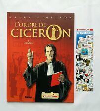 BD - L'ordre de Ciceron 1 Le proces / EO 2004 / MALKA & GILLON / GLENAT