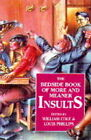The Bedside Book of More and Meaner Insults by William Cole, Louis Phillips (Hardback, 1994)