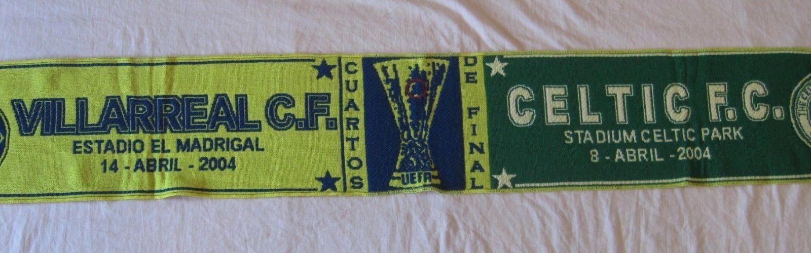 Bufanda Scarf Sciarpa VILLAREAL CELTIC GLASGOW 2004 Quarters Final Cuartos