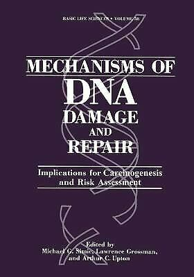 Mechanisms of DNA Damage and Repair : Implications for Carcinogenesis -ExLibrary