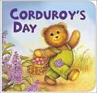 Corduroy's Day: A Counting Book by Lisa McCue, Dan Freeman (Hardback, 2005)