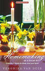 Homemaking as a Social Art: Creating a Home for Body, Soul and Spirit by Veronika Van Duin (Paperback, 2000)