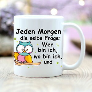 Details Zu Tasse Spruch Jeden Morgen Mit Eule Geschenk Büro T126 Guten Morgen Büro Geschenk