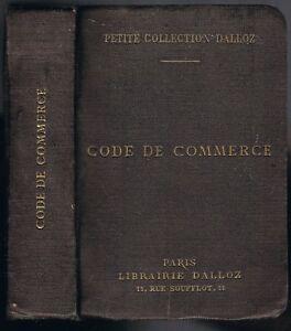 CODE-de-COMMERCE-Industrie-Maritime-et-Juridique-Dalloz-par-Henry-BOURDEAUX-1934