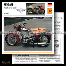 #086.01 ZÜNDAPP 600 KS 601 ELASTIC 1957 Classic Bike Fiche Moto Motorcycle Card