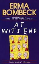 At Wit's End by Erma Bombeck (1986, Paperback)