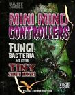 Mini Mind Controllers: Fungi, Bacteria, and Other Tiny Zombie Makers by Joan Axelrod-Contrada (Hardback, 2016)