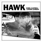 Isobel Campbell - Hawk (2010)