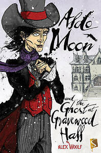 Aldo-Moon-and-the-Ghost-at-Gravewood-Hall