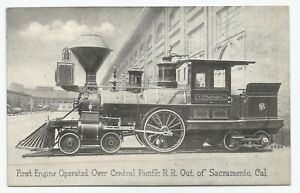 First Train Engine Operated Sacramento Central Pacific RailRoad R.R. Postcard
