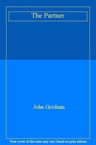 The Partner By John Grisham. 9780712679251