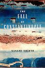 The Fall of Constantinople by Nanami Shiono (Hardback, 2007)