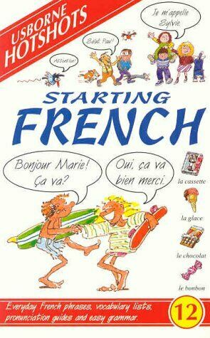 Starting French  Hotshots Series   English and French Edition