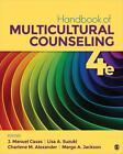Handbook of Multicultural Counseling von J. Manuel Alexander, Charle Suzuki Lisa A. Casas (2016, Gebundene Ausgabe)