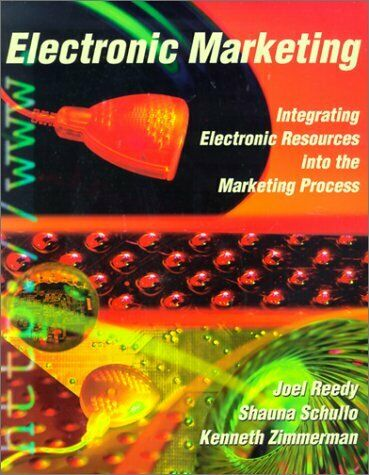 Electronic Marketing  Integrating Electronic Resources into the Marke