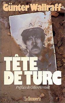 Tete de turc von Günter Wallraff   Buch   Zustand gut