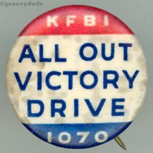 1942 Kansas KFBI 1070 Radio All Out Victory Drive WW2 Vintage Pin Pinback Button