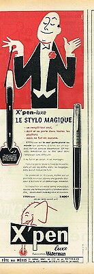Publicité Advertising 1955 Le Stylo X'pen Luxe De Waterman Par Pierre Lacroix High Safety E Breweriana, Beer
