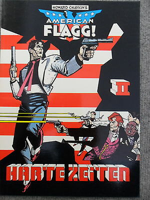 1x Comic - American Flagg! - Harte Zeiten (howard Chaykin's) Lassen Sie Unsere Waren In Die Welt Gehen