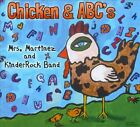 Chicken & ABC's by Mrs. Martinez and Kinderrock Band (CD, Mar-2010, Audio & Video Labs, Inc.)