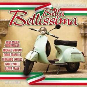 CD-Bella-Bellissima-Die-Schoensten-Hits-Deutsch-Italienisch-Discofox-Schlager-Neu