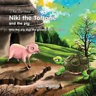 The Tortoise and the Pig by Jude Dunkwu (Paperback, 2012)