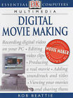 Digital Movie Making by Rob Beattie (Paperback, 2002)