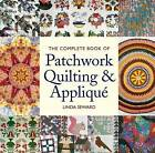 The Complete Book of Patchwork Quilting & Applique by Linda Seward (Paperback, 2009)