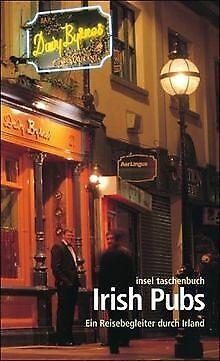 Irish Pubs: Ein Reisebegleiter  durch Irland (insel tasc...   Buch   Zustand gut