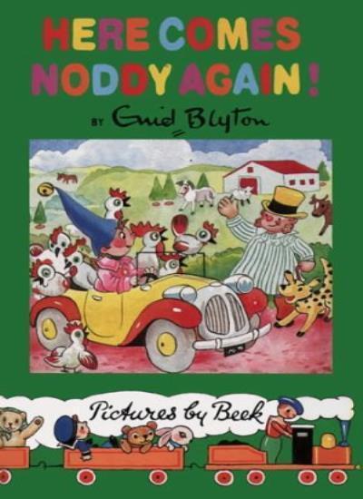 Noddy Classic Library (4) - Here Comes Noddy Again By Enid Blyton,Beek